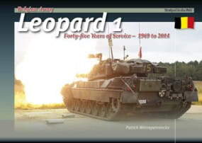 Belgian Leopard 1. Forty-five Years of Service 1969-2014 - Trackpad Publishing